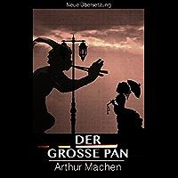 Der große Pan (Neue Übersetzung)