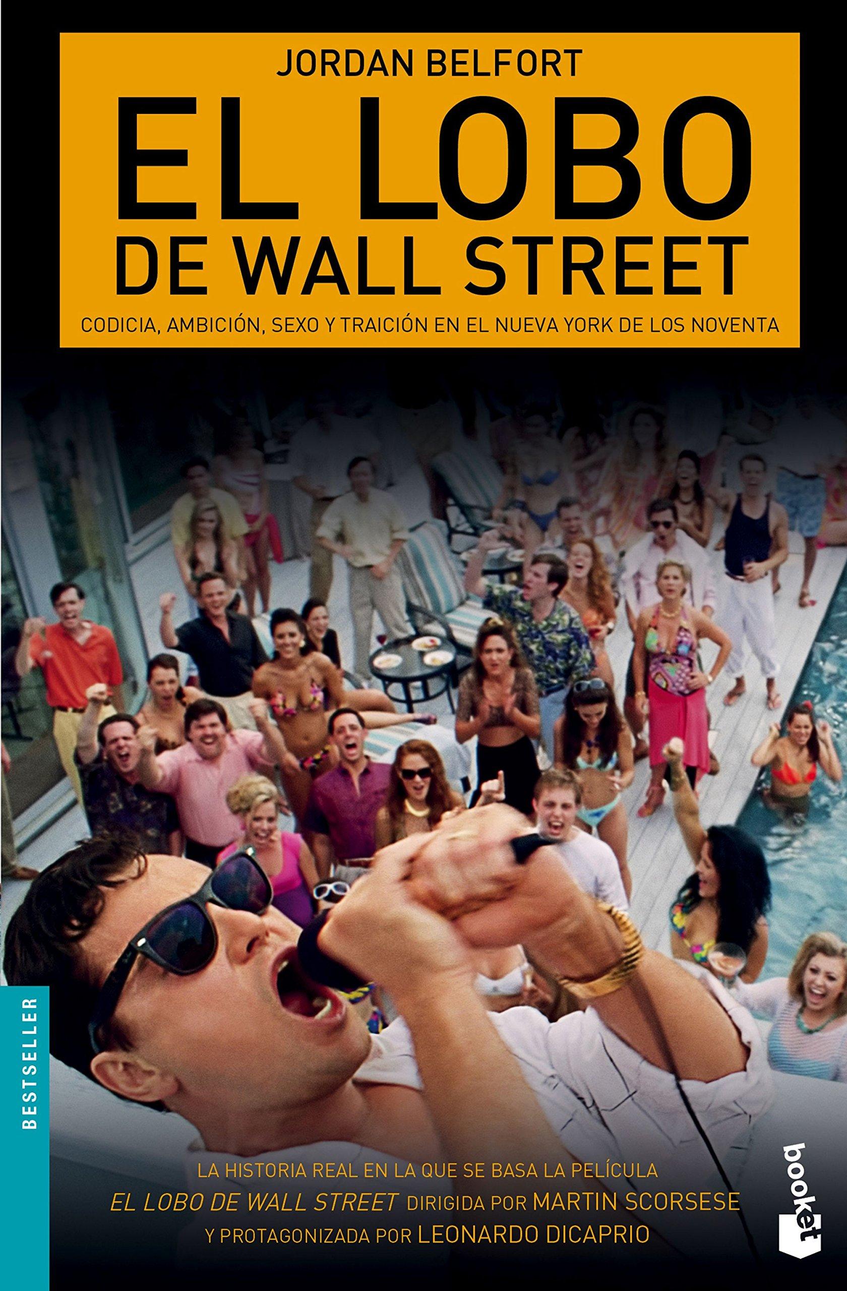 El lobo de Wall Street (Bestseller) (Spanish Edition): Belfort, Jordan,  Pico Estrada, Agustín: 9788423420759: Amazon.com: Books