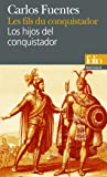 Les fils du conquistador - Los hijos del conquistador (Français - Espagnol)
