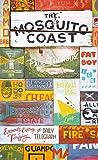 The Mosquito Coast: Penguin Essentials