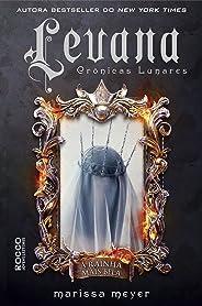 Levana: A rainha mais bela (As crônicas lunares Livro 5)