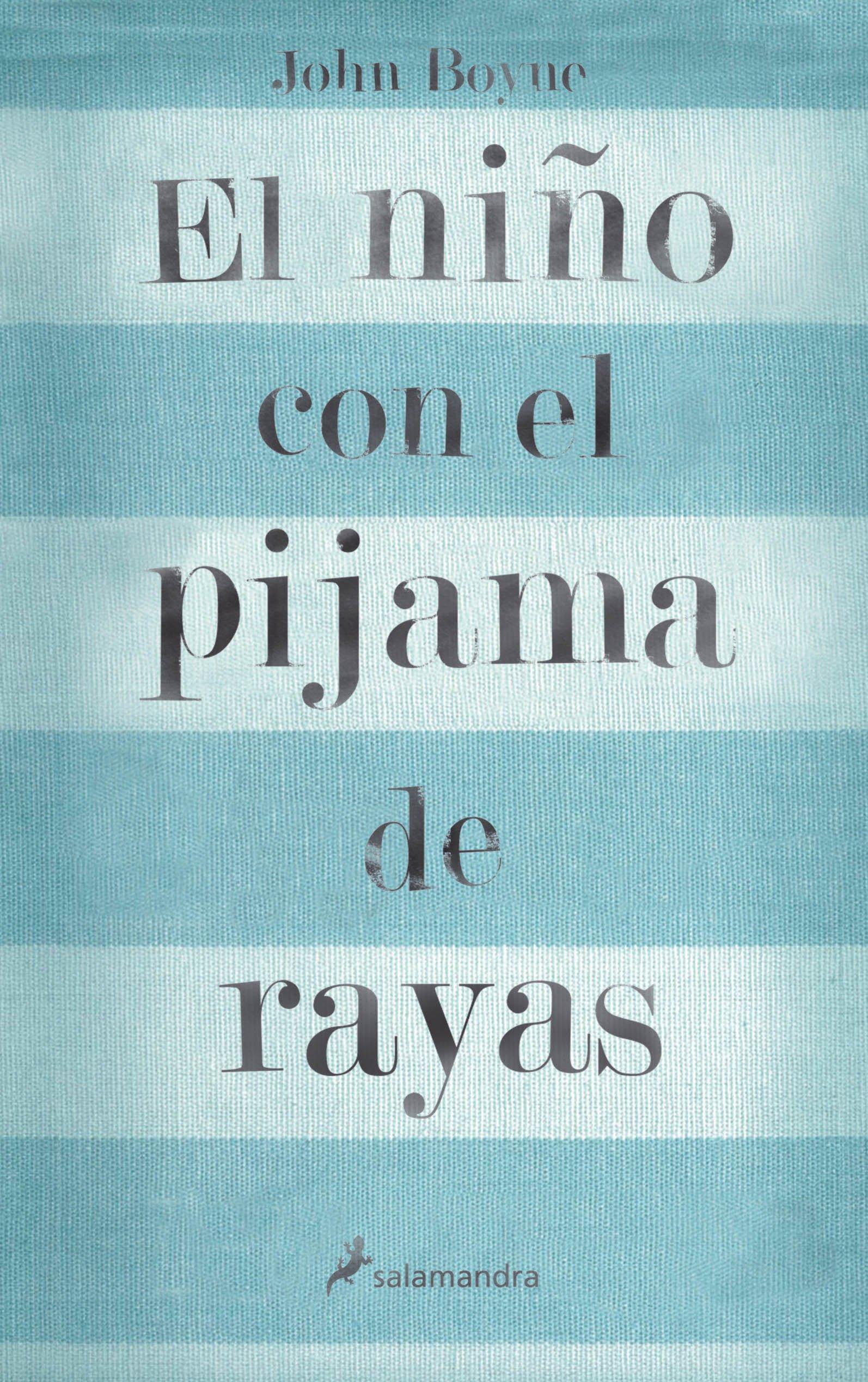 El niño con el pijama de rayas (Novela (Best Seller)): Amazon.es: Boyne, John: Libros