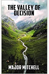 The Valley of Decision Kindle Edition