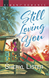 Still Loving You (The Grays of Los Angeles)