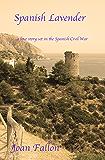 Spanish Lavender: A love story in the Spanish Civil War