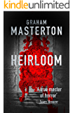 The Heirloom: terrifying horror from a true master