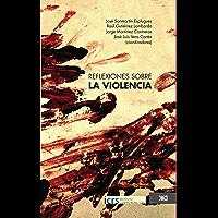 Reflexiones sobre la violencia