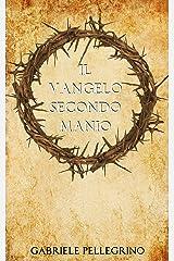 Il vangelo secondo Manio (Italian Edition) Kindle Edition