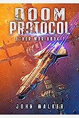 Doom Protocol: Ether War Book 7 Kindle Edition