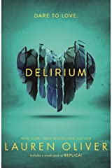 Delirium (Delirium Trilogy 1): From the bestselling author of Panic, soon to be a major Amazon Prime series (Delirium Series) Kindle Edition