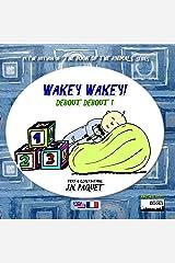 Wakey Wakey! (Bilingual English-French) (Baby Talk Book 1) Kindle Edition