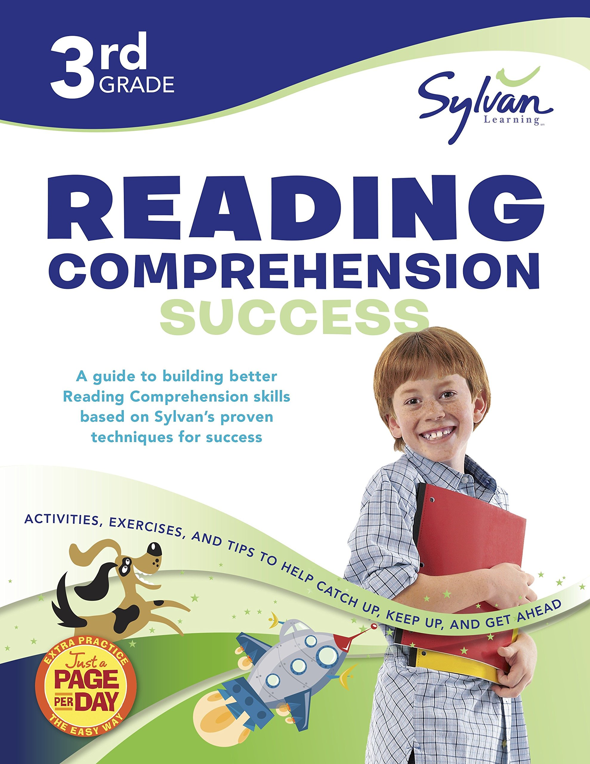 3rd Grade Reading Comprehension Success: Activities, Exercises, and Tips to Help Catch Up, Keep Up, and Get Ahead (Sylvan Language Arts Workbooks) by Sylvan Learning Publishing