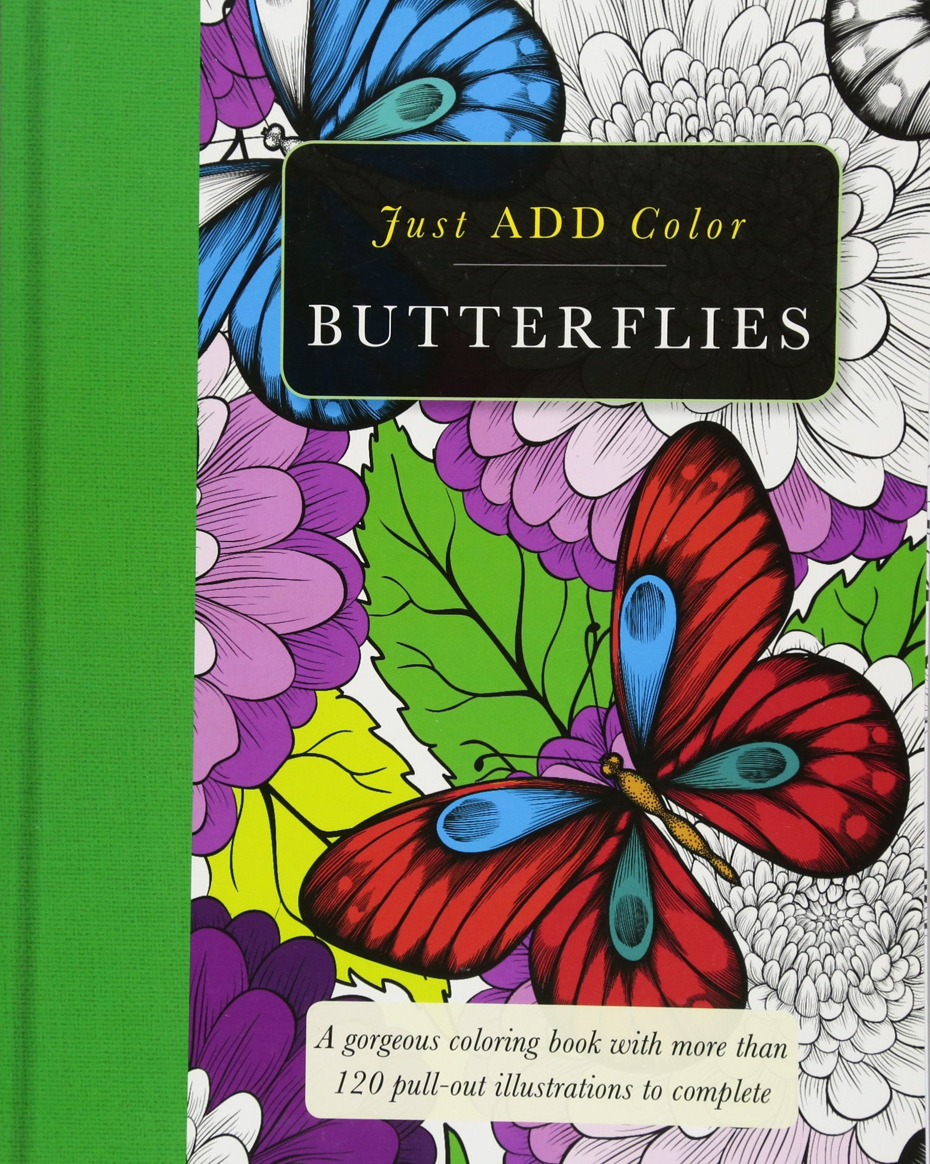 Read Online Butterflies: Gorgeous coloring books with more than 120 pull-out illustrations to complete (Just Add Color) pdf epub