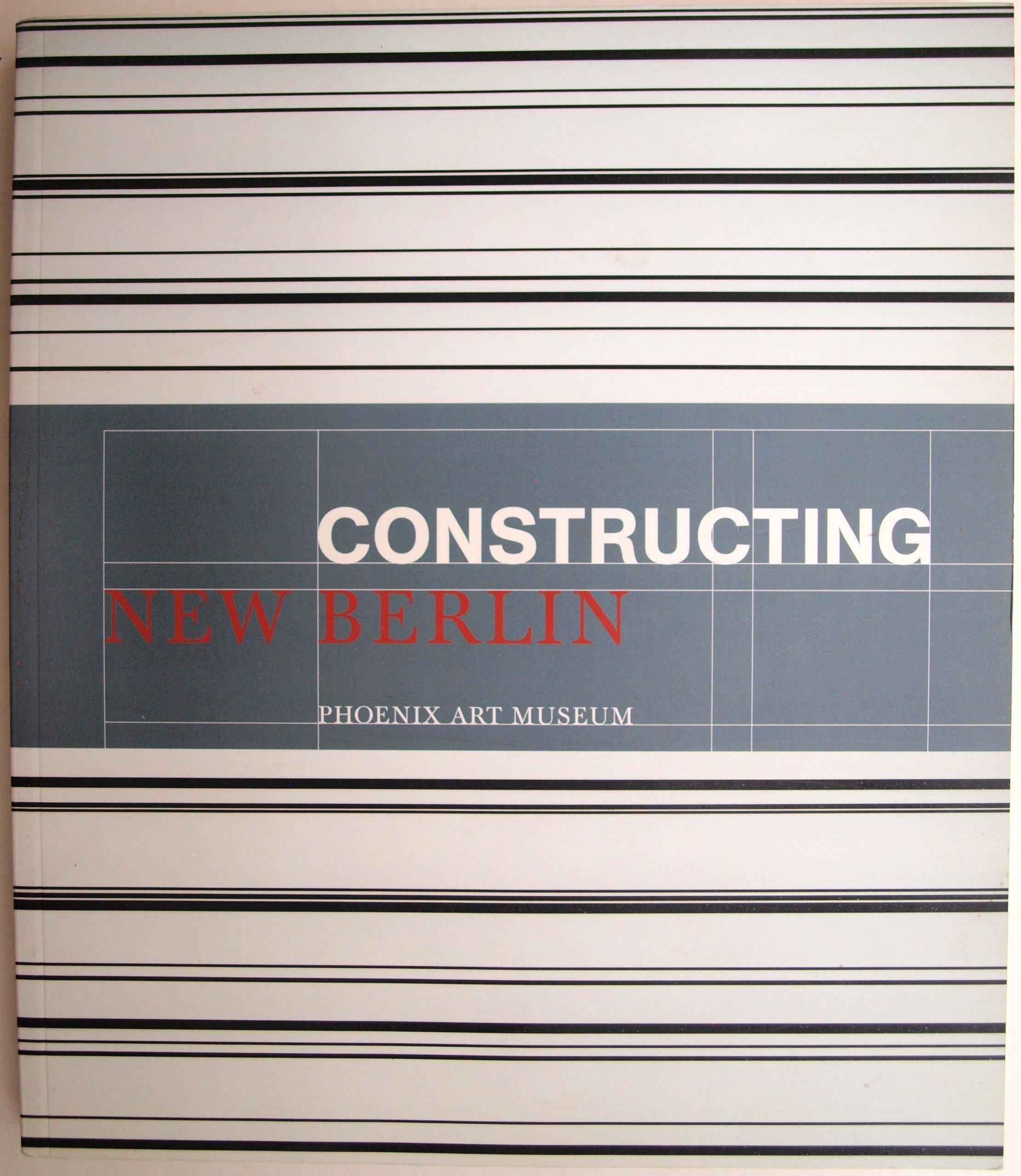 Download Constructing New Berlin: Contemporary Art Made in Berlin ebook
