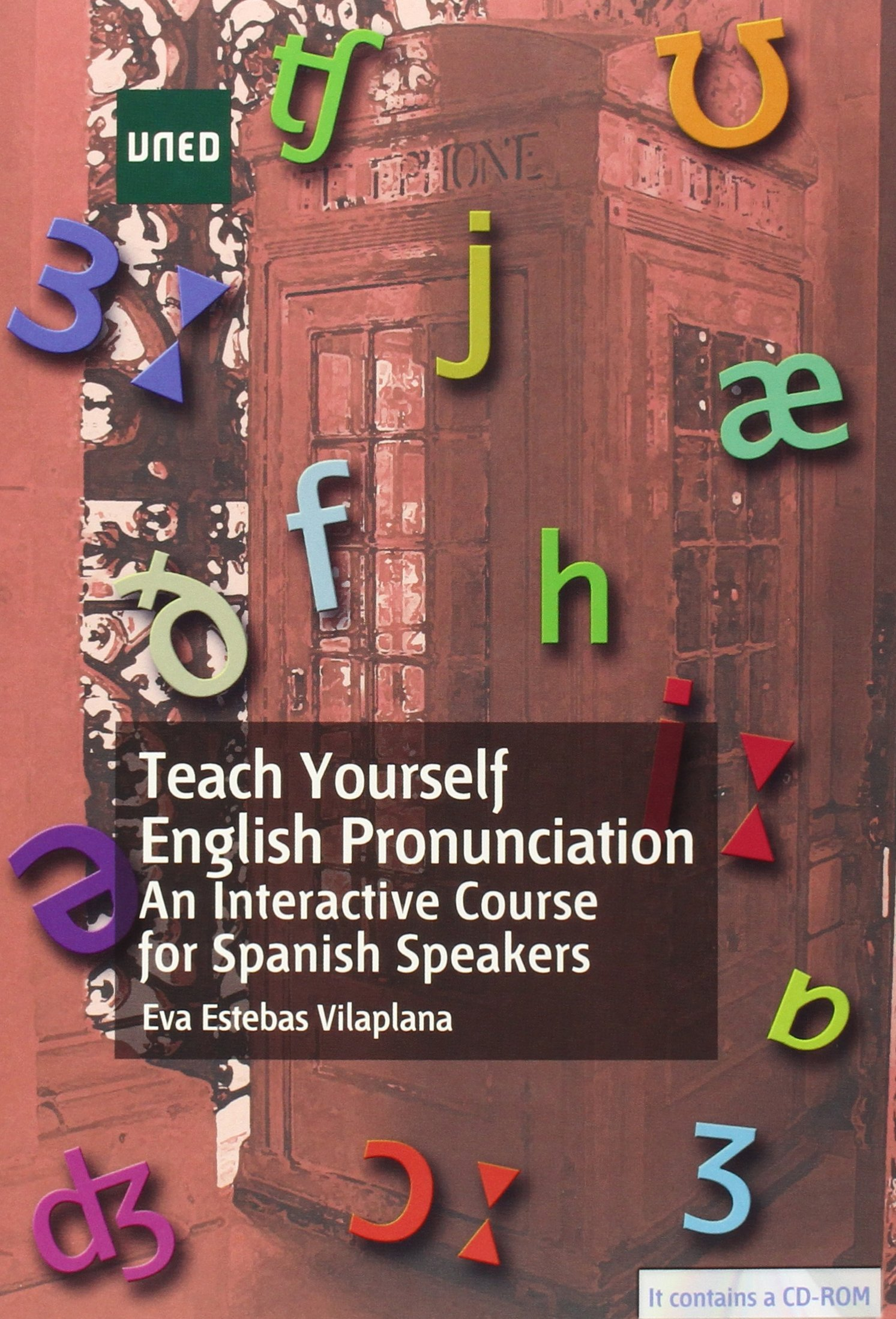 Teach yourself english pronunciation an interactive course for spanish speakers 9788436267488 amazon com books