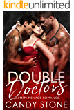 Double Doctors: An MFM Menage Romance