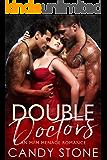 Double Doctors: An MFM Menage Romance