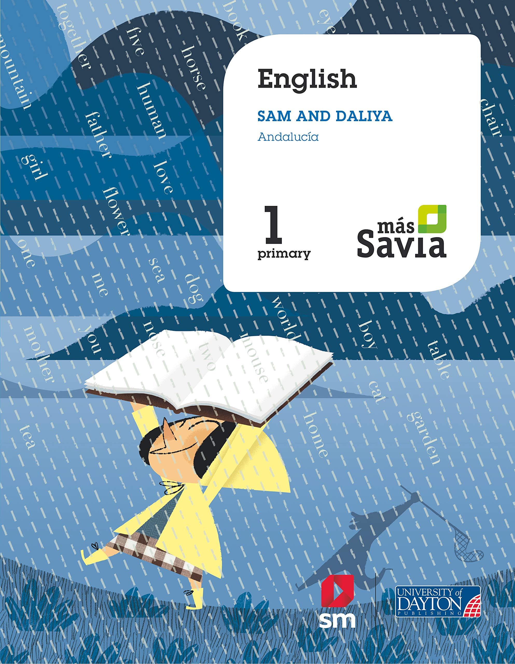 English. Sam and Daliya. 1 Primary. Más Savia. Andalucía ...