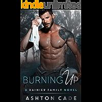 Burning Up: A Rainier Family Novel