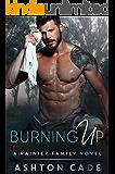 Burning Up: A Rainier Family Novel (English Edition)