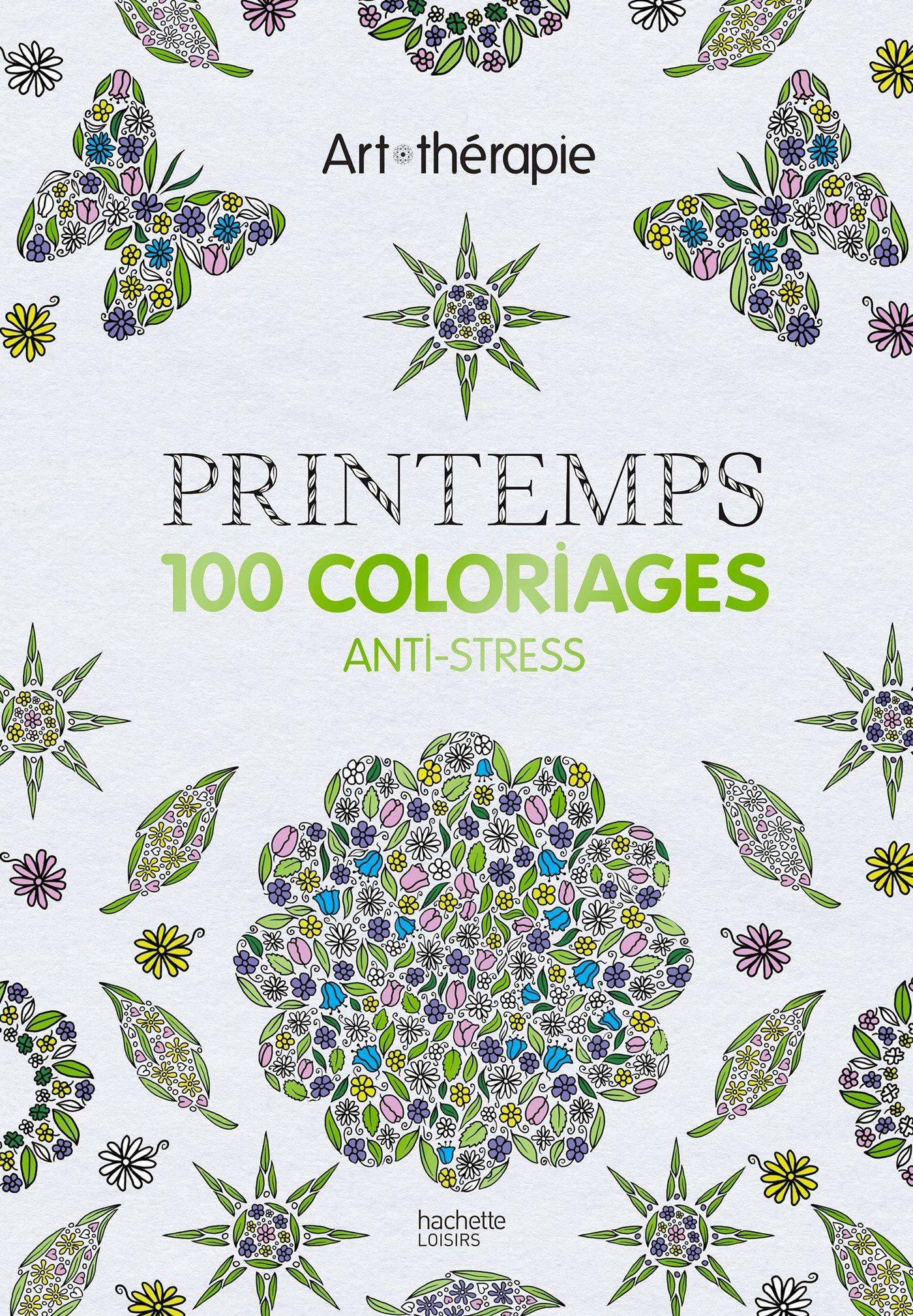 Printemps 100 Coloriages Anti Stress Amazon Fr Dellerie Florence Livres