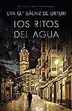 Los ritos del agua: Trilogía de La Ciudad Blanca 2 (Autores Españoles e Iberoamericanos)