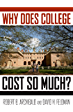 Why Does College Cost So Much?