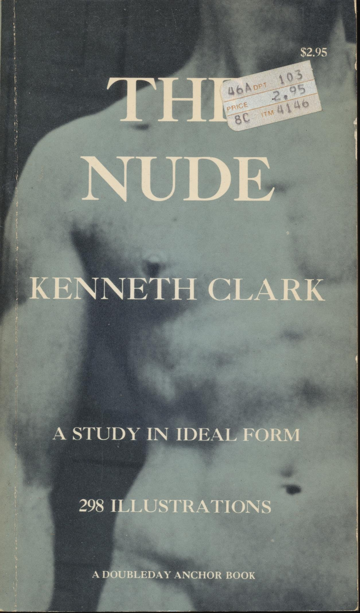 The Nude: A Study in Ideal Form, Kenneth Clark