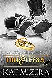Las Vegas Sidewinders:  Toli & Tessa (Book 6)