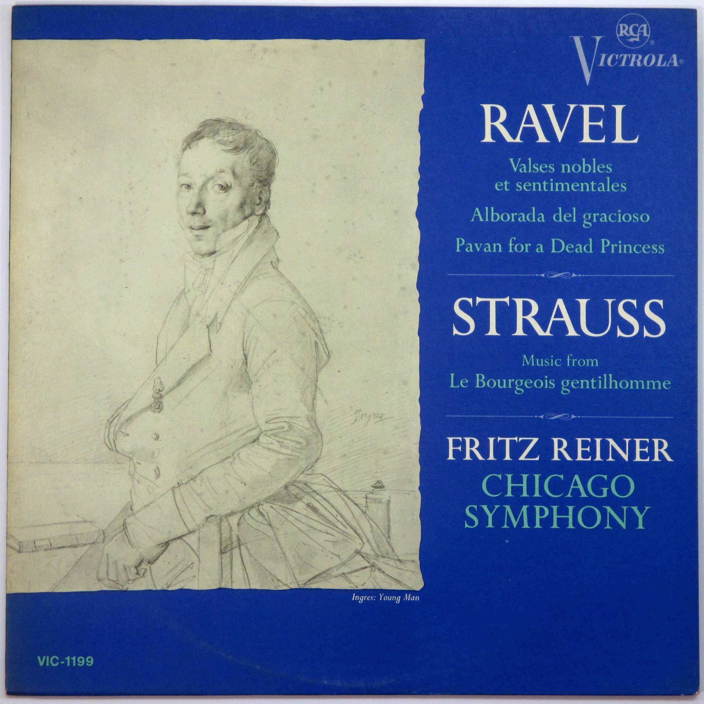 Ravel: Valses Nobles Et Sentimentales, Alborada Del Gracioso, Pavan for a Dead Princess / Strauss: Music From Le Bourgeois Gentilhomme - Fritz Reiner, Chicago Symphony by RCA Victrola VIC-1199 Mono