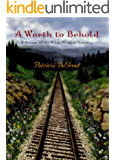 A Worth to Behold (A Season of the Wilde Flowers Romance Book 2)