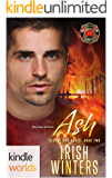 Dallas Fire & Rescue: Ash (Kindle Worlds) (Hearts and Ashes Book 2)