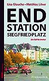 Endstation Siegfriedplatz: Ein Fall für Bröker