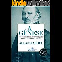 A Gênese, os milagres e as predições segundo o Espiritismo