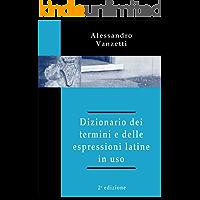 Dizionario dei termini e delle espressioni latine in uso (2° edizione) (Italian Edition) book cover