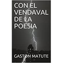 CON EL VENDAVAL DE LA POESIA (Spanish Edition) Jan 20, 2018