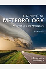 Essentials of Meteorology: An Invitation to the Atmosphere Kindle Edition