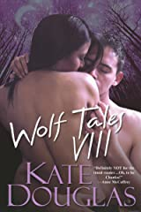 Wolf Tales VIII Kindle Edition
