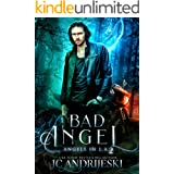 Bad Angel: An Urban Fantasy Mystery with Fallen Angels and Fated Mates (Angels in L.A. Book 2)