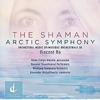 Vincent Ho: The Shaman & Arctic Symphony (Live)