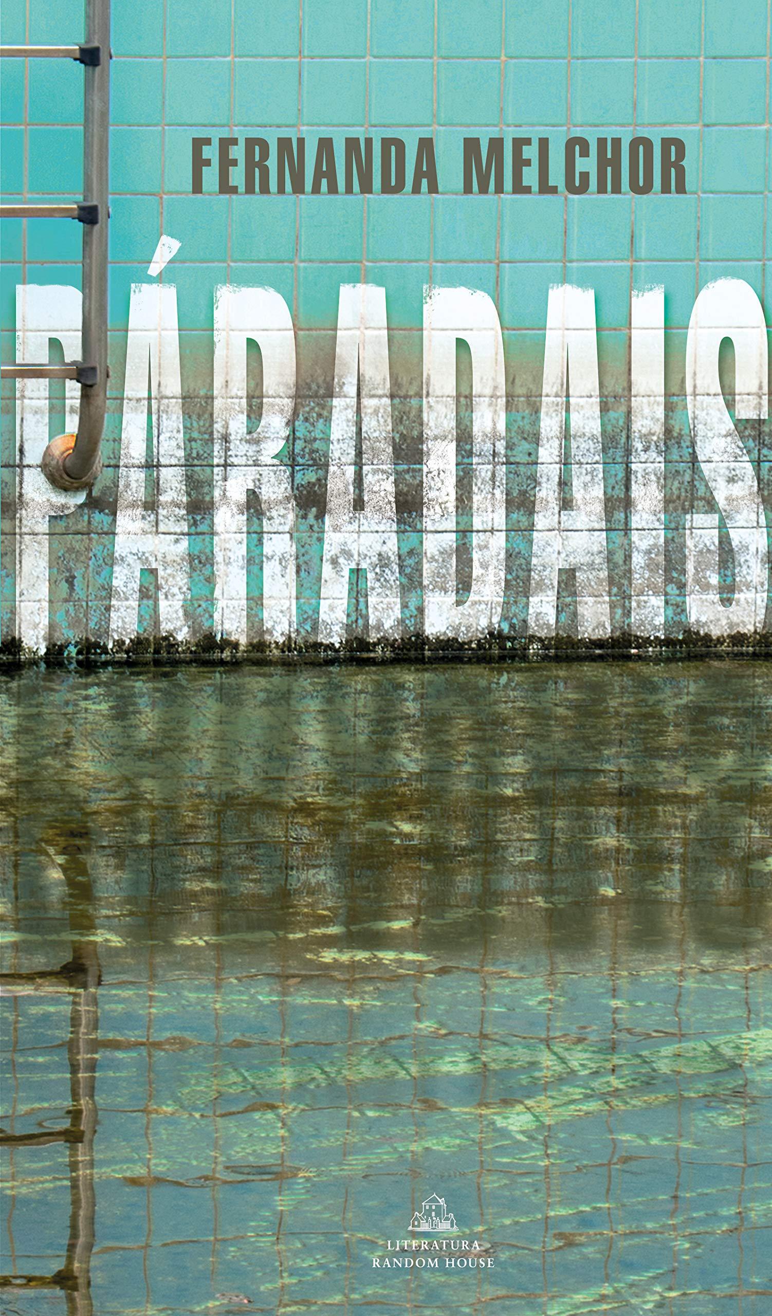 Paradais: Melchor, Fernanda: Amazon.com.mx: Libros