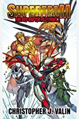 Superteam: The Red Raptor Files - Part 2 Kindle Edition