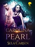 Carolina Pearl (Carolina Wolf Book 2)