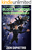 Blood and Bone: Chains of Command Book 2