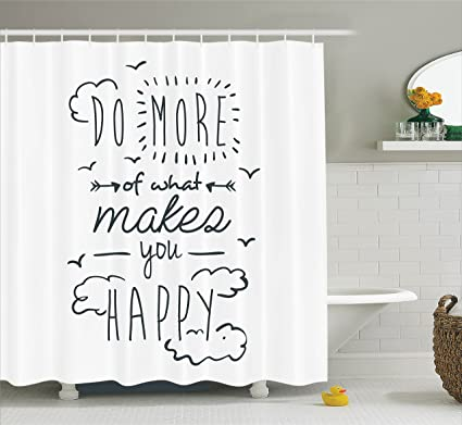 Ambesonne Funny Shower Curtain Inspirational Quotes Decor Do More Of What Makes You Happy Clouds