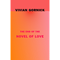 The End of the Novel of Love (English Edition)