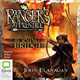 The Burning Bridge: Ranger's Apprentice, Book 2