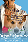 Royal Romance: An Older Man Younger Woman Romance (A Man Who Knows What He Wants Book 38) (English Edition)