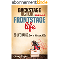 Backstage Actor: Minus a Frontstage Life (English Edition)