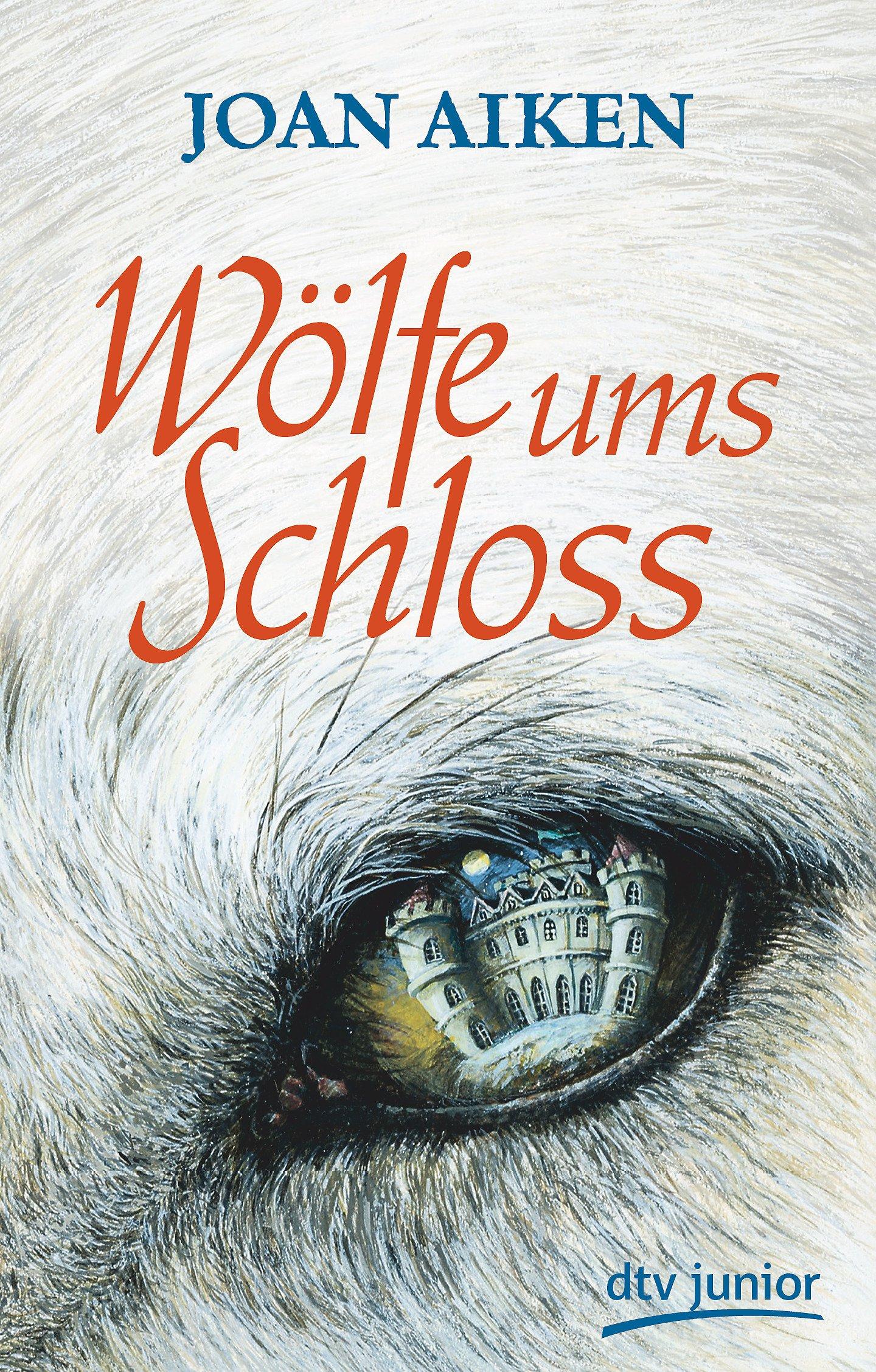 Wölfe ums Schloss: Roman